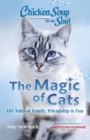 Chicken Soup for the Soul: The Magic of Cats - eBook