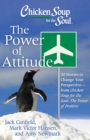 Chicken Soup for the Soul: The Power of Attitude : 20 Stories to Change Your Perspective - from Chicken Soup for the Soul: the Power of Positive - eBook