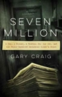 Seven Million : A Cop, a Priest, a Soldier for the IRA, and the Still-Unsolved Rochester Brink's Heist - Book