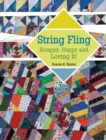 String Fling : Scrappy, Happy and Loving It! - Book