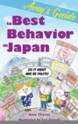 Amy's Guide to Best Behavior in Japan : Do It Right and Be Polite! - Book
