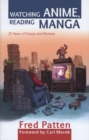 Watching Anime, Reading Manga : 25 Years of Essays and Reviews - eBook