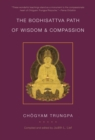 The Bodhisattva Path Of Wisdom And Compassion - Book