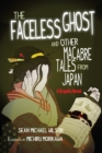 Lafcadio Hearn's The Faceless Ghost and Other Macabre Tales from Japan : A Graphic Novel - Book