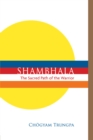 Shambhala : The Sacred Path of the Warrior - Book