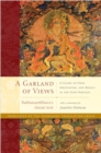 A Garland Of Views : A Guide to View, Meditation, and Result in the Nine Vehicles - Book