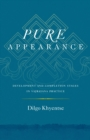 Pure Appearance : Development and Completion Stages in Vajrayana Practice - Book