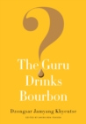 The Guru Drinks Bourbon? - Book
