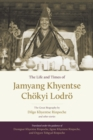 The Life And Times Of Jamyang Khyentse : The Great Biography By Dilgo Khyentse Rinpoche And Other Stories - Book
