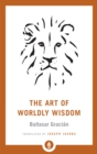 The Art of Worldly Wisdom - Book