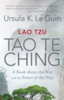 Lao Tzu: Tao Te Ching : A Book about the Way and the Power of the Way - Book