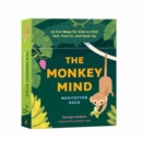 Monkey Mind Meditation Deck : 30 Fun Ways for Kids to Chill Out, Tune In, and Open Up - Book