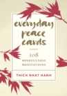 Everyday Peace Cards : 108 Mindfulness Meditations - Book