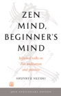 Zen Mind, Beginner's Mind : 50th Anniversary Edition - Book