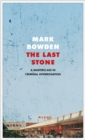 The Last Stone : A Masterclass in Criminal Interrogation - Book