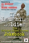 The Laughing Soldier : The British Armed Forces Jokebook - eBook