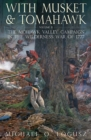 With Musket and Tomahawk Volume II : The Mohawk Valley Campaign in the Wilderness War of 1777 - eBook