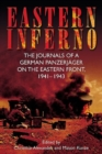 Eastern Inferno : The Journals of a German PanzerjaGer on the Eastern Front, 1941-1943 - Book