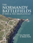 The Normandy Battlefields : D-Day & the Bridgehead - Book