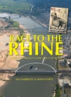 Race to the Rhine : Liberating France and the Low Countries, 1944-45 - Book
