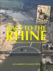 Race to the Rhine : Liberating France and the Low Countries 1944-45 - eBook