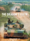The Dragon's Teeth : The Chinese People's Liberation Army-Its History, Traditions, and Air Sea and Land Capability in the 21st Century - eBook