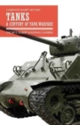 Tanks : A Century of Tank Warfare - Book