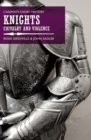 Knights : Chivalry and Violence - eBook