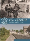 82nd Airborne : Normandy 1944 - Book
