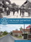 The Falaise Gap Battles : Normandy 1944 - eBook