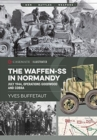 The Waffen-Ss in Normandy : July 1944, Operations Goodwood and Cobra - Book
