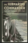 The Submarine Commander Pocket Manual 1939-1945 - Book