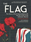 The Flag : The Story of Revd David Railton Mc and the Tomb of the Unknown Warrior - Book