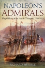 Napoleon'S Admirals : Flag Officers of the ARC De Triomphe, 1789-1815 - Book