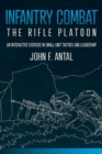 Infantry Combat : The Rifle Platoon - eBook
