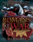 Romans at War : The Roman Military in the Republic and Empire - Book