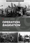 Operation Bagration : The Soviet Destruction of German Army Group Center, 1944 - Book