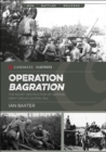 Operation Bagration : The Soviet Destruction of German Army Group Center, 1944 - eBook