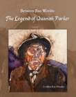 Between Two Worlds : The Legend Of Quanah Parker - eBook