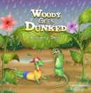 Woody Gets Dunked - eBook