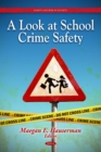 A Look at School Crime and Safety - eBook