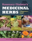 Rosemary Gladstar's Medicinal Herbs: A Beginner's Guide - Book