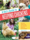 Kid's Guide to Keeping Chickens - Book