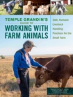 Temple Grandins Guide to Working with Farm Animals - Book