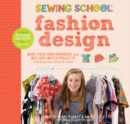 Sewing School Fashion Design: Make Your Own Wardrobe with Mix-and-Match - Book