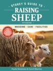 Storey's Guide to Raising Sheep, 5th Edition: Breeding, Care, Facilities - Book