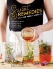Sweet Remedies: Healing Herbal Honeys - Book