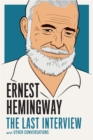 Ernest Hemingway: The Last Interview - eBook