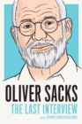 Oliver Sacks : The Last Interview and Other Conversations - eBook