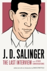 J. D. Salinger: The Last Interview : And Other Conversations - eBook